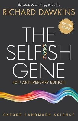 The Selfish Gene: 40th Anniversary Edition