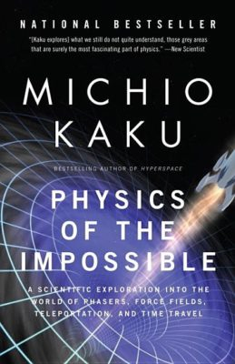 essays commentary books for science physics of the impossible a scientific exploration into the world of phasers force fields