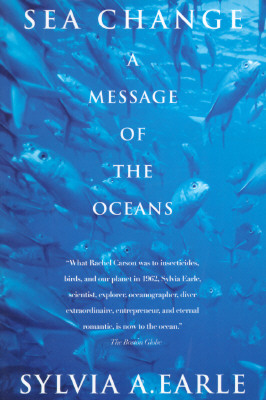 Sea Change: A Message of the Oceans