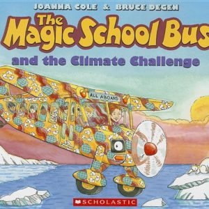 The Magic School Bus and the Climate Challenge - Audio