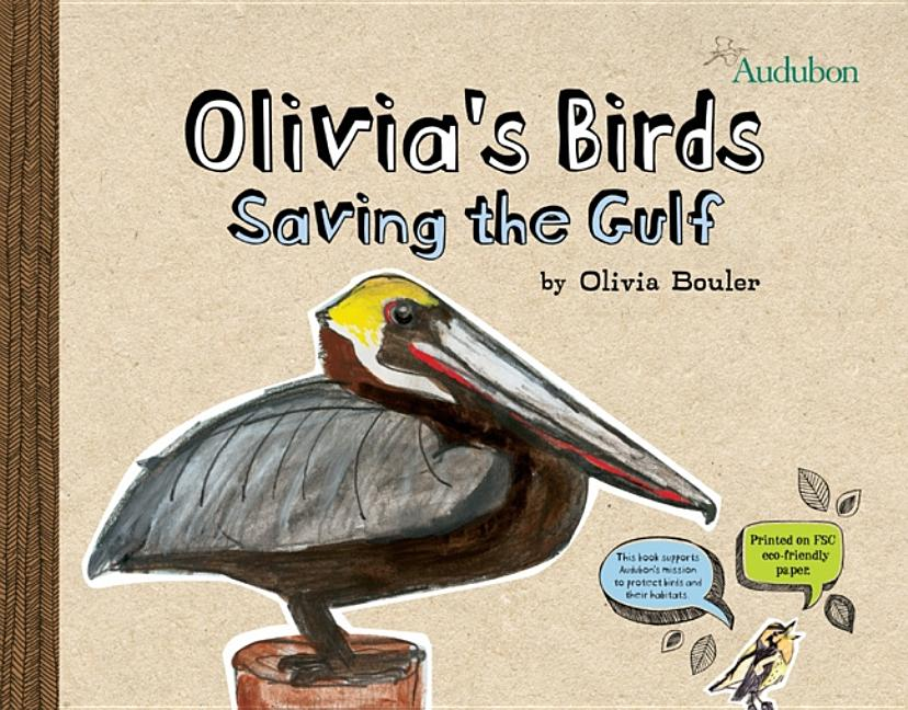 Olivia's Birds: Saving the Gulf
