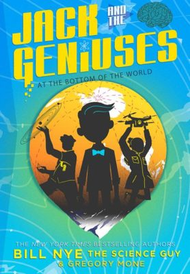 Jack and the Geniuses: At the Bottom of the World