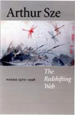The Redshifting Web: Poems 1970-1998