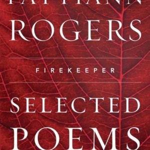 Firekeeper: Selected Poems